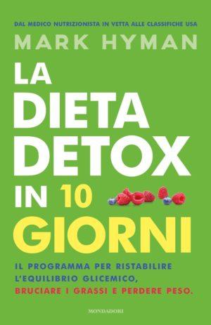 DIETA DETOX IN 10 GIORNI
