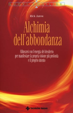 ALCHIMIA DELL`ABBONDANZA