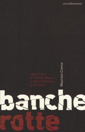 BANCHE ROTTE