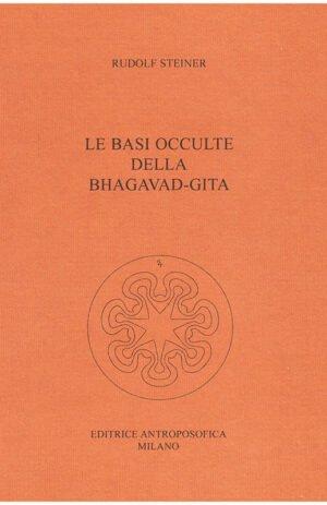 BASI OCCULTE DELLA BHAGAVAD-GITA