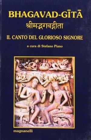 BHAGAVAD-GITA IL CANTO DEL GLORIOSO SIGNORE