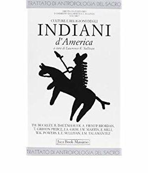 CULTURE E RELIGIONI DEGLI INDIANI D`AMERICA
