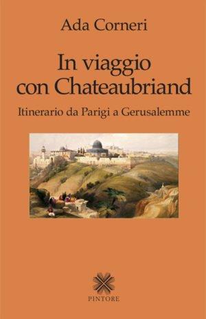IN VIAGGIO CON CHATEAUBRIAND