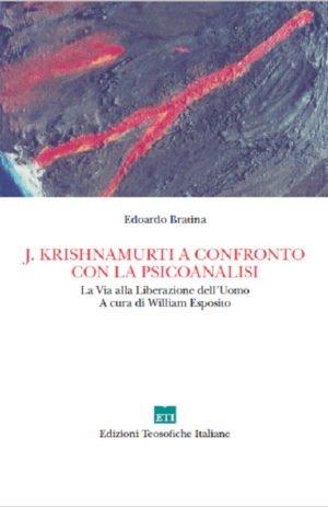 J.KRISHNAMURTI A CONFRONTO CON LA PSICANALISI