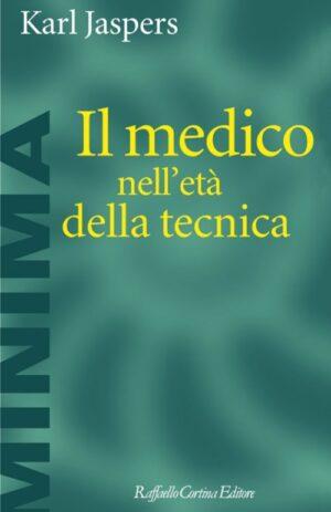 MEDICO NELL`ETA` DELLA TECNICA
