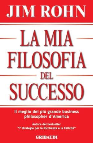 MIA FILOSOFIA DEL SUCCESSO