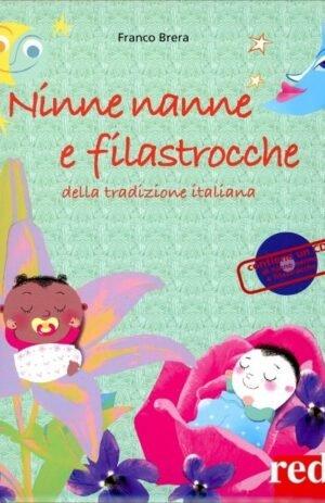 NINNE NANNE E FILASTROCCHE DELLA TRADIZIONE ITALIANA + CD