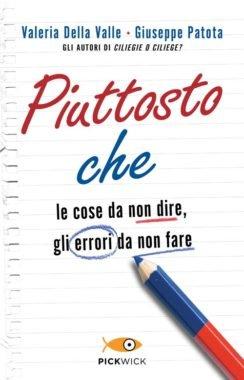PIUTTOSTO CHE