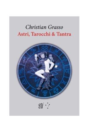 ASTRI, TAROCCHI & TANTRA
