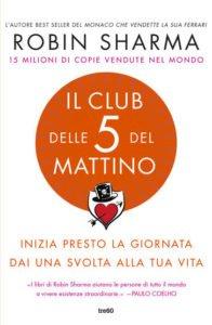 IL CLUB DELLE 5 DI MATTINO – ROBIN SHARMA
