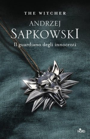 GUARDIANO DEGLI INNOCENTI – THE WITCHER VOL. 1