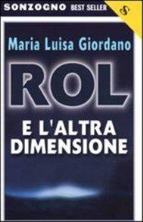 ROL E L'ALTRA DIMENSIONE – V.E.