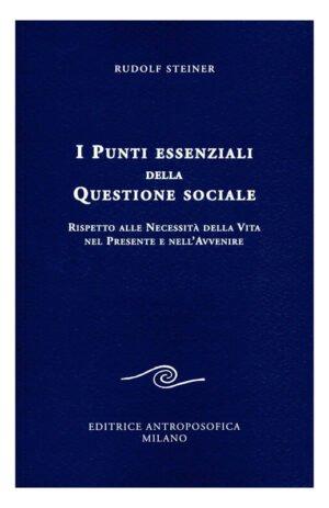 PUNTI ESSENZIALI DELLA QUESTIONE SOCIALE