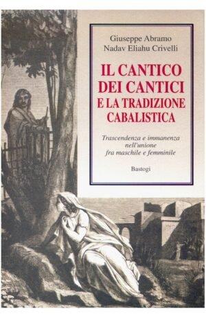 CANTICO DEI CANTICI E LA TRADIZIONE CABALISTICA