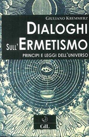 DIALOGHI SULL`ERMETISMO