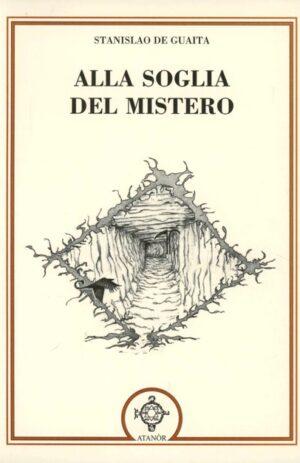 ALLA SOGLIA DEL MISTERO