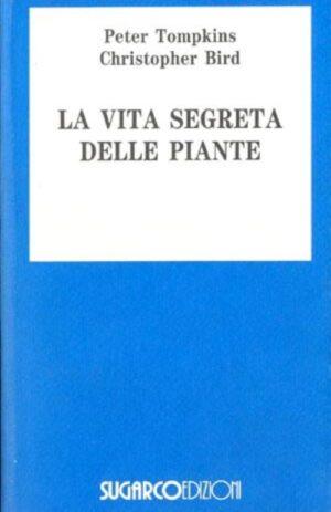 VITA SEGRETA DELLE PIANTE