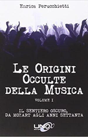 ORIGINI OCCULTE DELLA MUSICA – VOL. 1