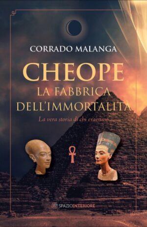 CHEOPE – LA FABBRICA DELL'IMMORTALITA'